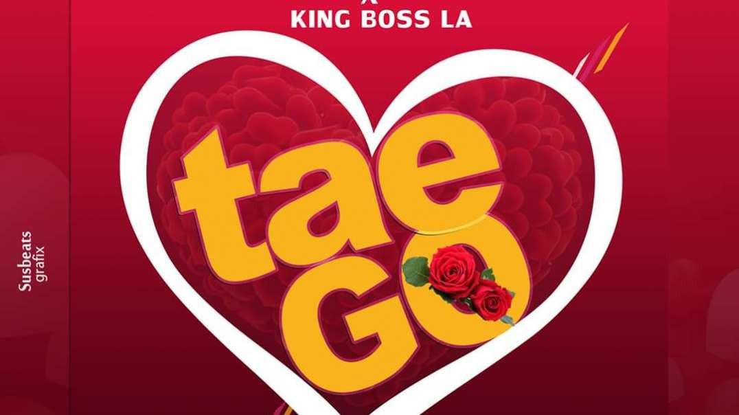 Markmuday X King Boss LA - Tae Go